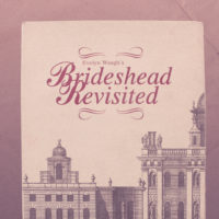 "A Chapter That Changed My Life: ""Brideshead Revisted"""