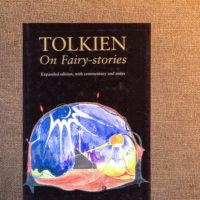 "A Chapter That Changed My Life: J.R.R. Tolkien's ""On Fairy-stories"""