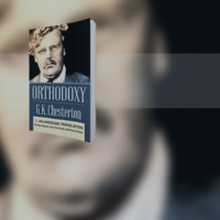 """Chesterton's """"Orthodoxy"""": A New Translation Helps to Better Understand a Classic"""